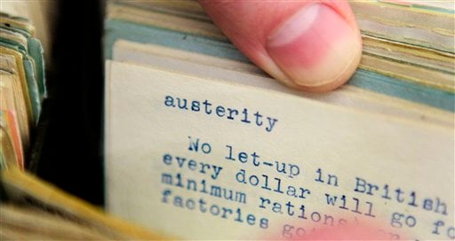 "In this Tuesday, Dec. 14, 2010 photo, the word ""austerity"" is shown on an index card file at dictionary publisher Merriam-Webster Inc. in Springfield, Mass. (AP Photo/Charles Krupa)"