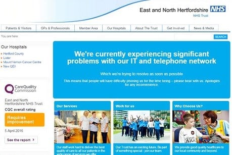 "East and North Hertfordshire NHS trust as Britain's National Health Service is investigating ""an issue with IT"""