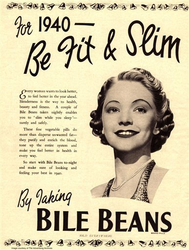 A 1940s advertisement provided by The Advertising Archives via Library of Congress for Bile Beans, which offered the World War II generation an unsafe laxative approach to slim down _ even as the first ideal height-and-weight charts arrived.