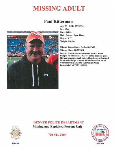 In this Oct. 2014 police missing person police flyer, made available by the Denver Police Department, Paul Kitterman, a fan who went missing from the Oct. 23, 2014 Broncos game, is pictured.