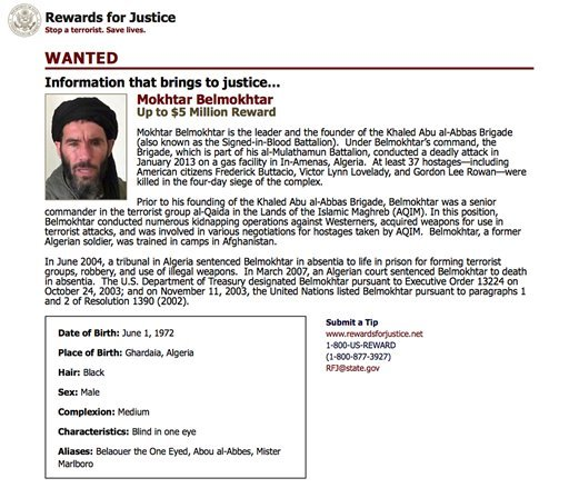 This wanted poster from the website of the U.S. State Department's Rewards For Justice program shows a mugshot of Mokhtar Belmokhtar, charged with leading the attack on a gas plant in Algeria in 2013 that killed at least 35 hostages, including three Ameri